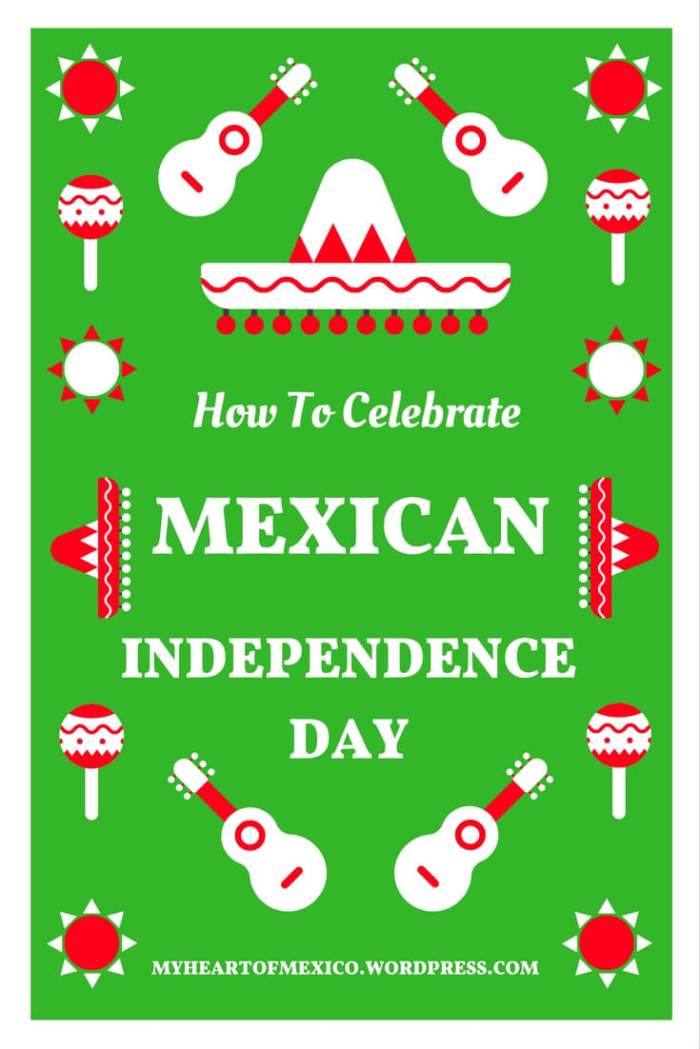 how-to-celebrate-mexican-independence-day