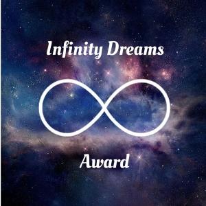 I received an Infinity Dreams Award