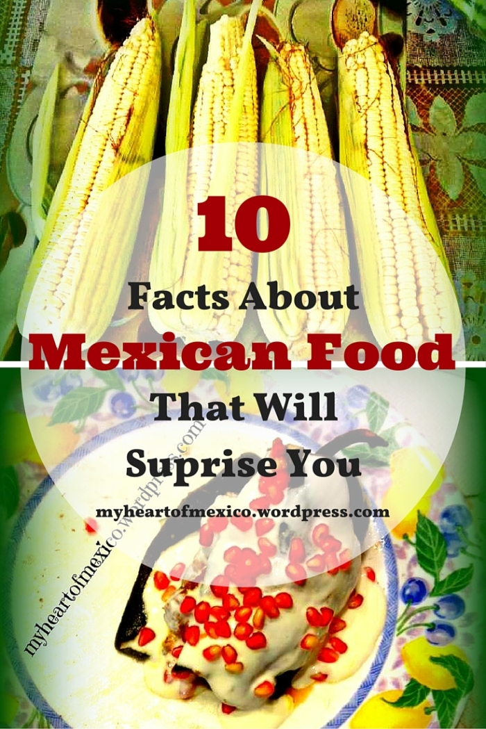 10 Facts About Mexican Food