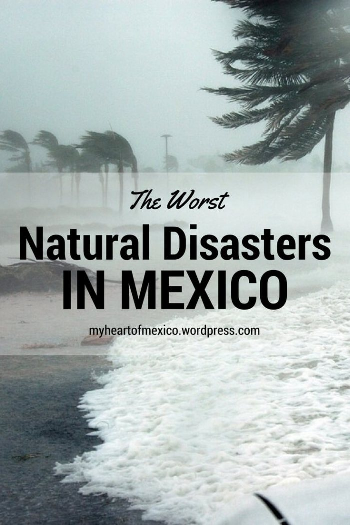 Worst Natural Disasters in Mexico