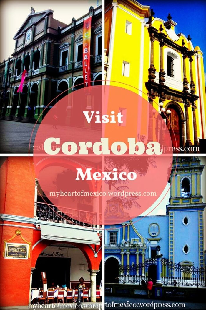 Visit Cordoba Mexico
