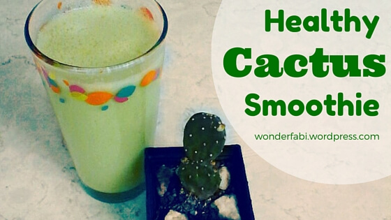 Powerful Cactus Smoothie That Will Make You Healthier