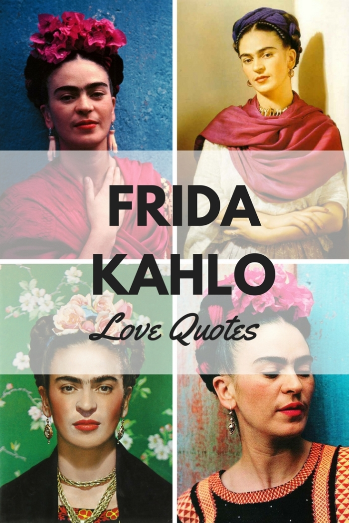 Frida Kahlo Love Quotes