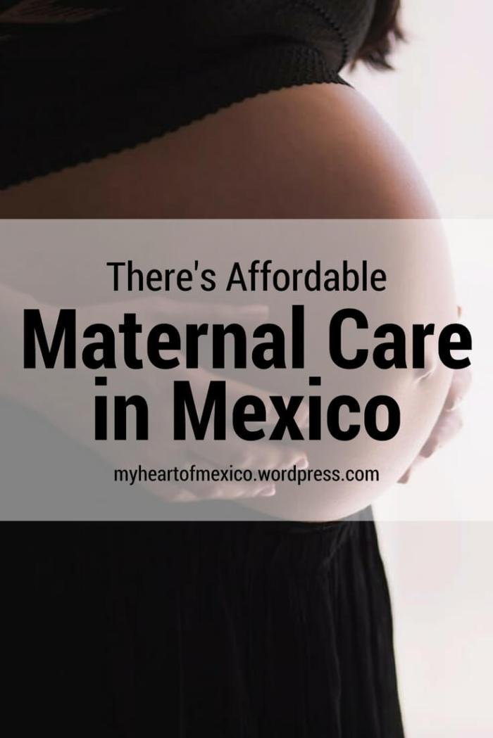 What Mexico Can Teach You About Affordable Maternal Care
