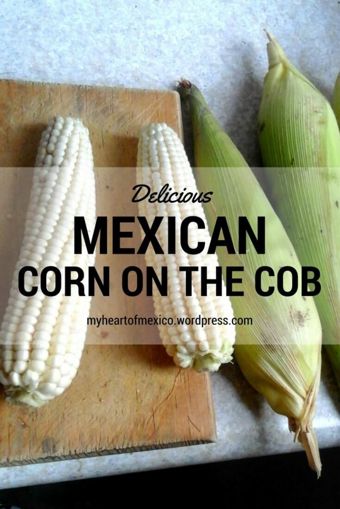 How To Make Delicious Mexican Corn on the Cob