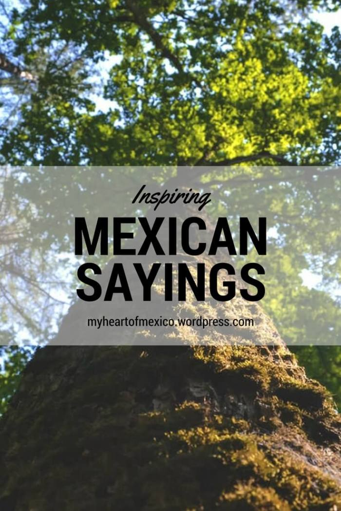 Inspiring Mexican Sayings