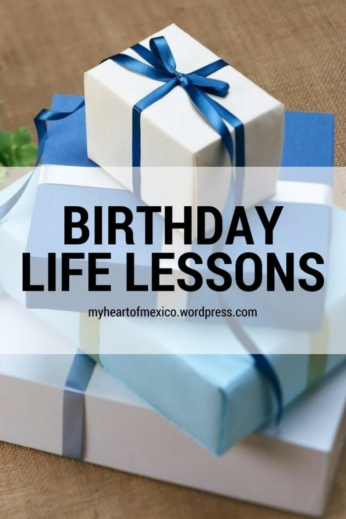 What a Birthday Will Teach You About Life 1